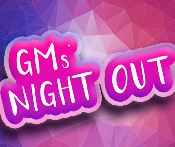 GMs Night Out